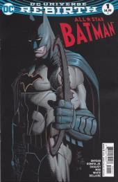 All-Star Batman (2016) -1- My Own Worst Enemy, Part One