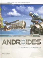 Androïdes (Soleil) -2- Heureux qui comme Ulysse