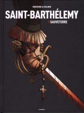 Saint-Barthélemy -1- Sauveterre