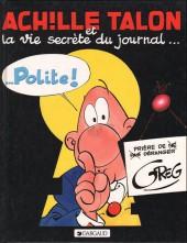 Achille Talon -33b84- Achille Talon et la vie secrète du journal... polite !