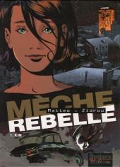 Mèche rebelle -1- Kim