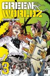 Green Worldz -3- Tome 3