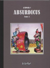 Absurdicus -2- Tome 2