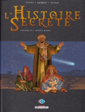 L'histoire secrète -33- Messie Blanc