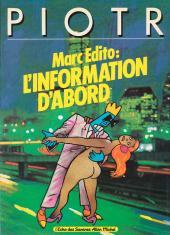 Marc Edito -1- L'information d'abord