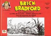 Luc Bradefer - Brick Bradford -SQ23- Brick bradford - strips quotidiens tome 23