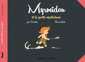 Myrmidon -5- Myrmidon et la grotte mystérieuse