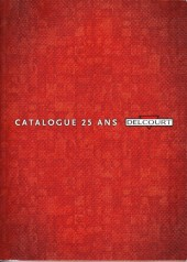 (Catalogues) Éditeurs, agences, festivals, fabricants de para-BD... - Catalogue 25 ans - Delcourt