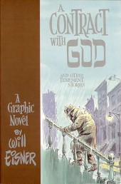 A Contract With God and Other Tenement Stories (1978) -a- A Contract With God and Other Tenement Stories