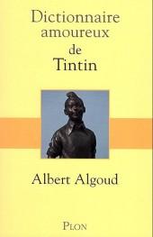 Tintin - Divers - Dictionnaire amoureux de Tintin