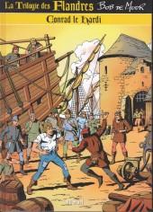 La trilogie des Flandres - Conrad le Hardi