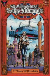 Adventures of Luther Arkwright (The) (1987) -2- The Treaty of St. Petersburg