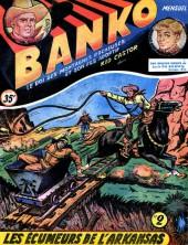 Banko (1e Série - Remparts) -2- Les écumeurs de l'Arkansas