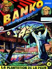 Banko (1e Série - Remparts) -4- La plantation de la peur