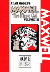 Alan Moore's Maxwell The Magic Cat -3- Volume 3