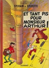 Sylvain et Sylvette (02-série : nouvelles aventures de Sylvain et Sylvette) -3- Et tant pis pour Monsieur Arthur!