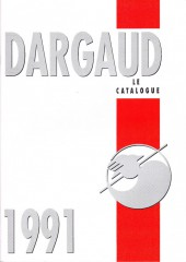 (Catalogues) Éditeurs, agences, festivals, fabricants de para-BD... - Catalogue 1991 - Dargaud