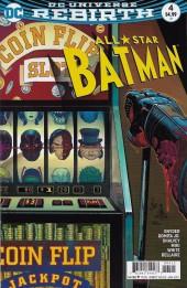 All-Star Batman (2016) -4- My Own Worst Enemy, Part Four