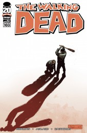 Walking Dead (The) (2003) -103- What Comes After (Part One)