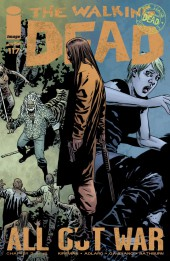 Walking Dead (The) (2003) -117- All Out War (Chapter 3 of 12)