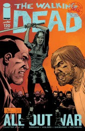 Walking Dead (The) (2003) -120- All Out War (Chapter 6 of 12)
