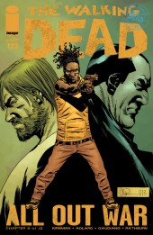 Walking Dead (The) (2003) -122- All Out War (Chapter 8 of 12)