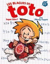 Les blagues de Toto -13- Super zéro !