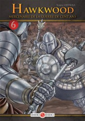 Hawkwood : Mercenaire de la Guerre de Cent Ans  -6- Tome 6