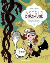 Astrid Bromure -3- Comment épingler l'enfant sauvage