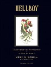 Hellboy (Intégrale Deluxe) -1- Les germes de la destruction - Au nom du diable