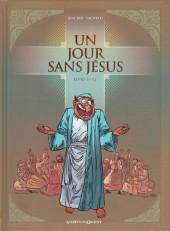 Un jour sans Jésus -1- Livre I / VI