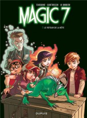 Magic 7 -3- Le retour de la bête !