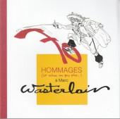 (AUT) Wasterlain - 70 hommages à Marc Wasterlain