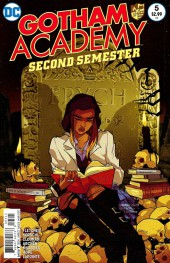Gotham Academy: Second Semester (2016) -5- Second Semester Part 4