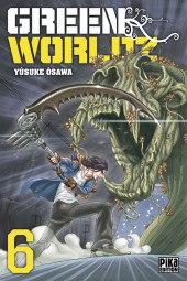 Green Worldz -6- Tome 6