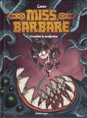 Miss Barbare -1- Ermeline la benjamine