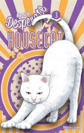 Desperate Housecat & Co. -3- Vol.3