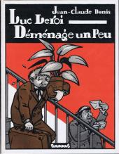 Luc Leroi -1- Luc Leroi Déménage un Peu