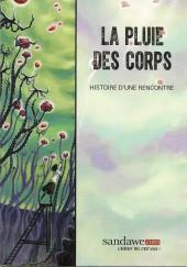 La pluie des Corps -HS- Histoire d'une rencontre