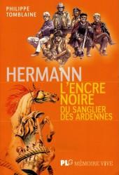(AUT) Hermann - Hermann, L'encre noire du Sanglier des Ardennes