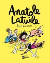 Anatole Latuile -10- Sauve qui peut