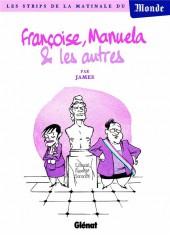 Francoise, Manuela et les autres...