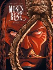 Moses Rose -3- El Deguello