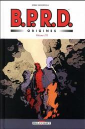 B.P.R.D. Origines -3- Tome 3