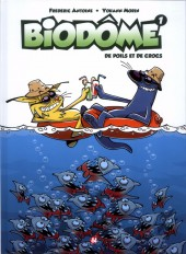 Biodôme -1- De poils et de crocs