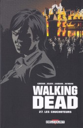 Walking Dead -27- Les Chuchoteurs