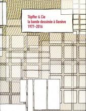 (DOC) Études et essais divers - Töpffer & cie, la bande dessinée à Genève 1977-2016
