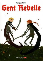 Gent Rebelle - Tome 1