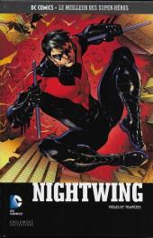 DC Comics - Le Meilleur des Super-Héros -41- Nightwing - Pièges et trapèzes