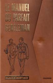 Blake et Mortimer (Divers) - Le manuel du parfait gentleman